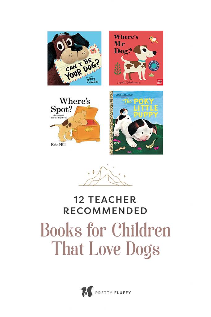 12 Teacher Recommended Books for Children That Love Dogs-01