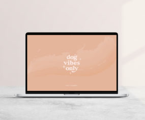 Dog Vibes Only - Free Download - Dog Quote Desktop Wallpaper and Screensaver - Pretty Fluffy